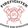 We are Firefighter Owned and Operated